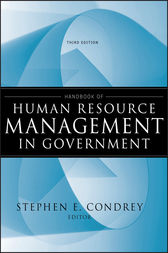Handbook of Human Resource Management in Government by Stephen E. Condrey
