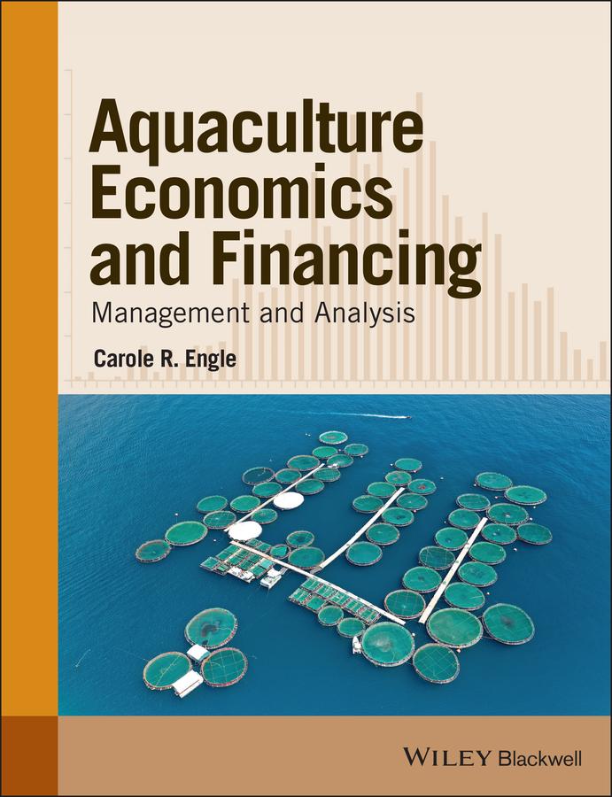 Download Ebook Aquaculture Economics and Financing by Carole R. Engle Pdf