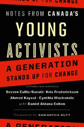 Notes from Canada's Young Activists by Severn Cullis-Suzuki