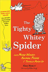 Tighty Whitey Spider by Kenn Nesbitt