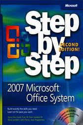 2007 Microsoft® Office System Step by Step by Joyce Cox