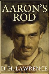 Aaron's Rod by D. H. Lawrence