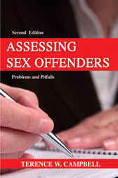 Assessing Sex Offenders by Andrea Campbell