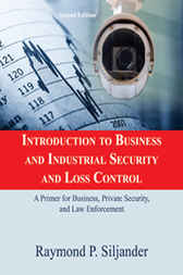 Introduction to Business and Industrial Security and Loss Control by Raymond P. Siljander
