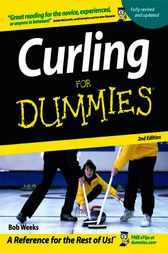 Curling For Dummies by Bob Weeks
