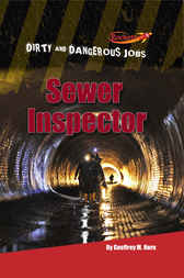 Sewer Inspector by Geoffrey M. Horn