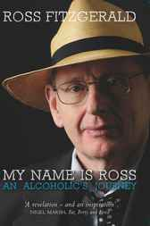 My Name is Ross by Ross Fitzgerald