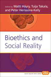 Bioethics and Social Reality by Matti Hayry