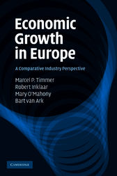 Economic Growth in Europe by Marcel P. Timmer