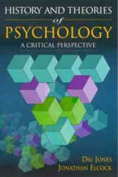 History and Theories of Psychology by David Jones