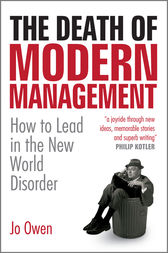 The Death of Modern Management by Jo Owen