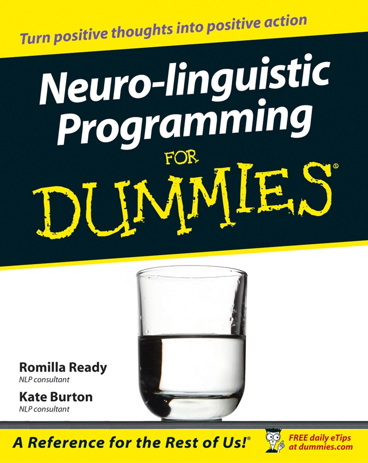 Download Ebook Neuro-linguistic Programming for Dummies by Romilla Ready Pdf