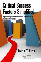 Critical Success Factors Simplified by Marvin T. Howell