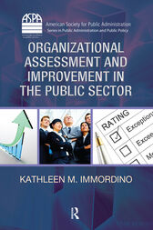 Organizational Assessment and Improvement in the Public Sector by Kathleen M. Immordino