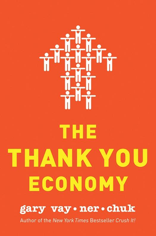 Download Ebook The Thank You Economy by Gary Vaynerchuk Pdf
