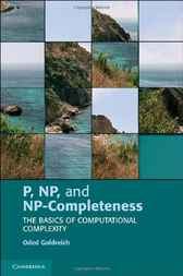 P, NP, and NP-Completeness by Oded Goldreich