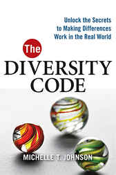The Diversity Code by Michelle T. JOHNSON