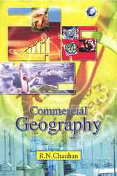 Commercial Geography by R.N. Chauhan