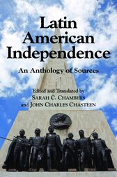 Latin American Independence by Sarah  C. Chambers