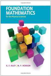 Foundation Mathematics for the Physical Sciences by K. F. Riley