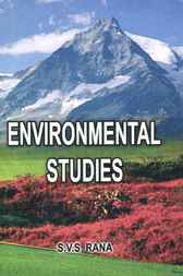 Environmental Studies by S. V. S. Rana
