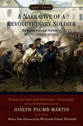 A Narrative of a Revolutionary Soldier by Joseph Plumb Martin