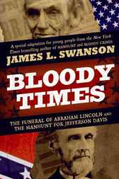 Bloody Times by James L. Swanson