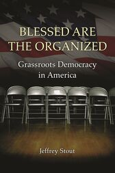 Blessed Are the Organized by Jeffrey Stout