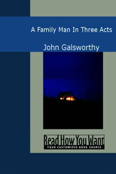 A Family Man by John Galsworthy