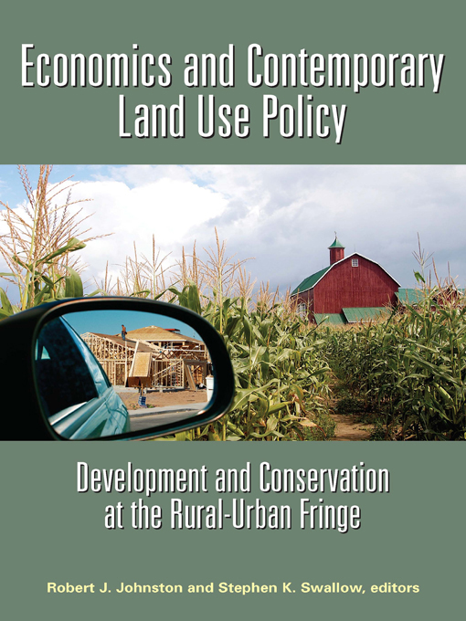 Download Ebook Economics and Contemporary Land Use Policy by Robert J. Johnston Pdf