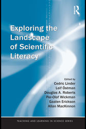 Exploring the Landscape of Scientific Literacy by Cedric Linder