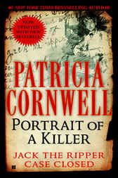 Portrait Of A Killer: Jack The Ripper -- Case Closed by Patricia Cornwell