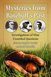 Mysteries from Baseball's Past by Angelo J. Louisa