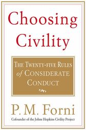 Choosing Civility by P. M. Forni