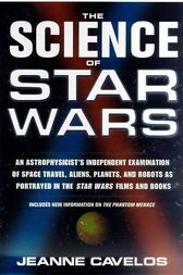 The Science of Star Wars by Jeanne Cavelos