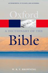 A Dictionary of the Bible by W. R. F. Browning