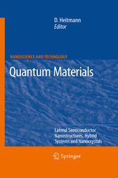 Quantum Materials, Lateral Semiconductor Nanostructures, Hybrid Systems and Nanocrystals by Detlef Heitmann