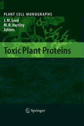 Toxic Plant Proteins Ebook By J Michael Lord
