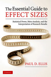 The Essential Guide to Effect Sizes by Paul D. Ellis