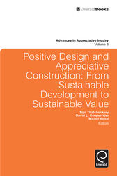 Positive Design and Appreciative Construction by Tojo Thatchenkery