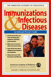 American Academy of Pediatrics: Immunizations & Infectious Diseases by Margaret C. Fisher