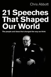 21 Speeches That Shaped Our World by Chris Abbott