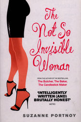The Not So Invisible Woman by Suzanne Portnoy