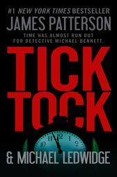 Tick Tock - Free Preview: The First 28 Chapters by James Patterson