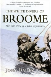 The White Divers of Broome by John Bailey