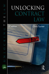 Unlocking Contract Law, Third Edition by Chris Turner