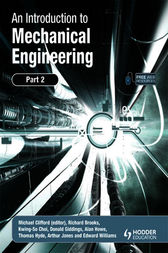 An Introduction to Mechanical Engineering: Part 2 by Michael Clifford