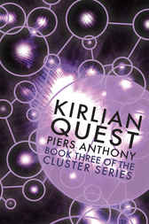 Kirlian Quest by Piers Anthony