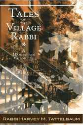 Tales of the Village Rabbi by Rabbi Harvey Tattelbaum