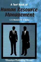 A Textbook of Human Resource Management by C.B. Mamoria